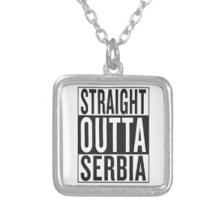 straight outta Serbia Silver Plated Necklace