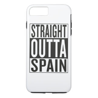 straight outta Spain iPhone 7 Plus Case