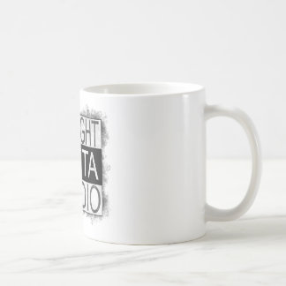 Straight outta STUDIO Coffee Mug