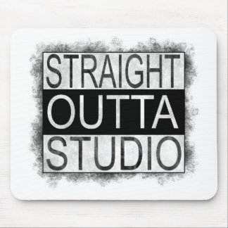 Straight outta STUDIO Mouse Pad