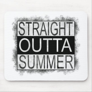 Straight outta SUMMER Mouse Pad