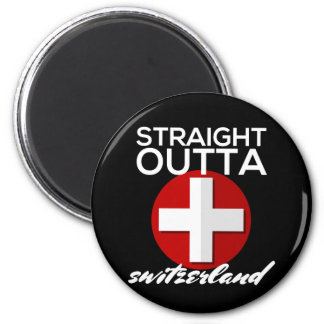 STRAIGHT OUTTA SWITZERLAND MAGNET