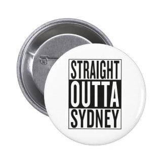 straight outta Sydney 6 Cm Round Badge