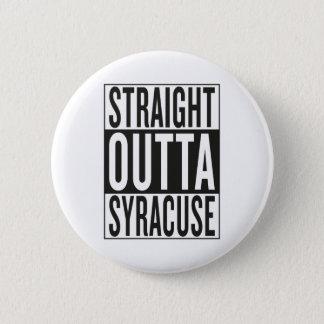 straight outta Syracuse 6 Cm Round Badge