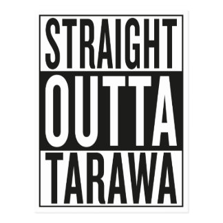 straight outta Tarawa Postcard
