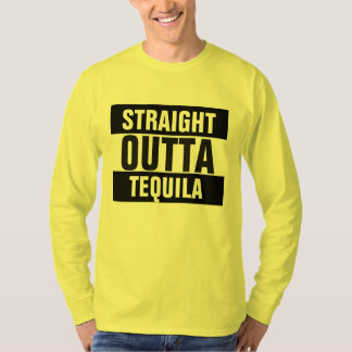Straight Outta Tequila T-Shirt
