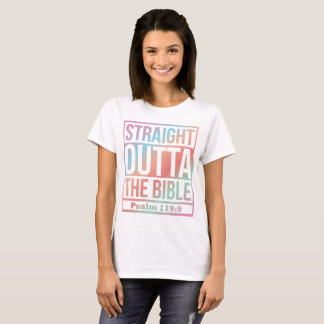 STRAIGHT OUTTA THE BIBLE  (MULTICOLOR) T-Shirt
