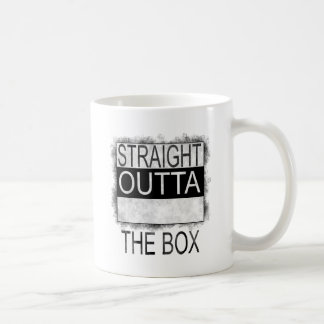 Straight outta the box coffee mug