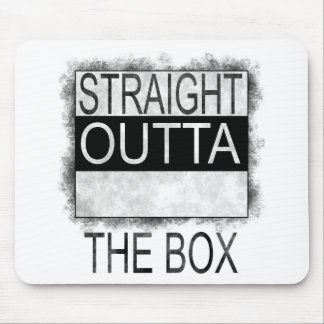 Straight outta the box mouse pad