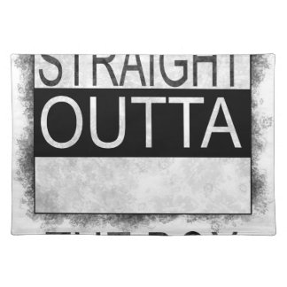 Straight outta the box placemat