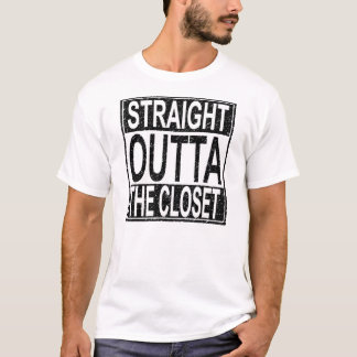 Straight Outta The Closet T-Shirt