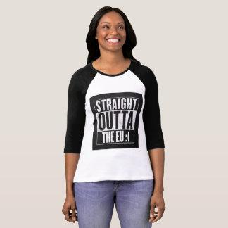 STRAIGHT OUTTA THE EU :( T-Shirt