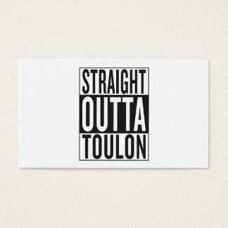 straight outta Toulon Business Card