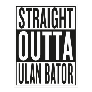 straight outta Ulan Bator Postcard