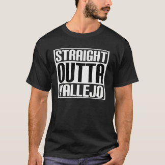 Straight Outta Vallejo T-Shirt