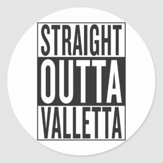 straight outta Valletta Classic Round Sticker
