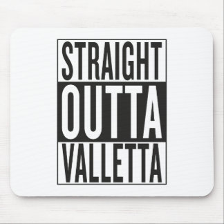 straight outta Valletta Mouse Pad