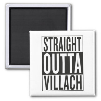 straight outta Villach Magnet