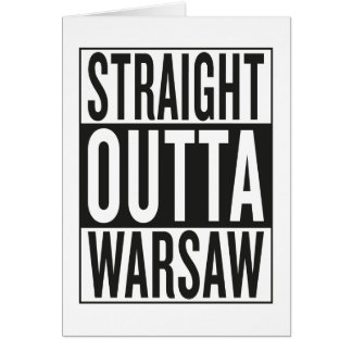 straight outta Warsaw Card