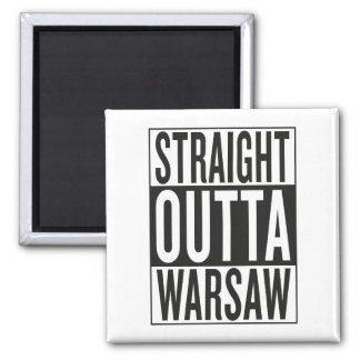 straight outta Warsaw Magnet