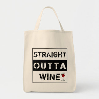 Straight Outta Wine or Customize Your Own Text Tote Bag