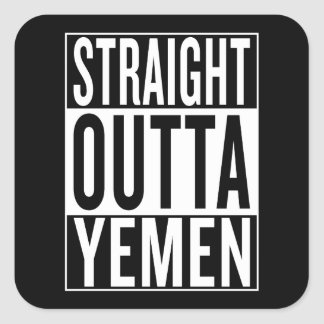straight outta Yemen Square Sticker