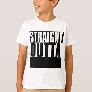 """STRAIGHT OUTTA """"YOUR TEXT"""" CUSTOM T-Shirt"""