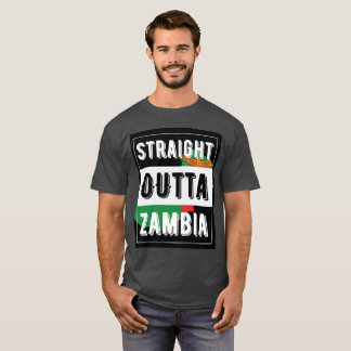 Straight Outta Zambia T-Shirt