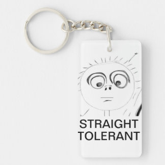 Straight Tolerant. Key Ring
