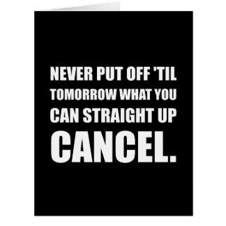 Straight Up Cancel Card