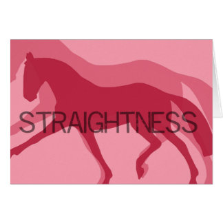 STRAIGHTNESS 5x7 GREETING CARD