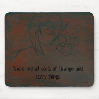 Strange and Scary Things Mouse Pad