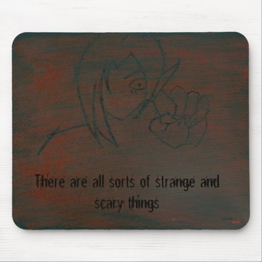 Strange and Scary Things Mouse Pads