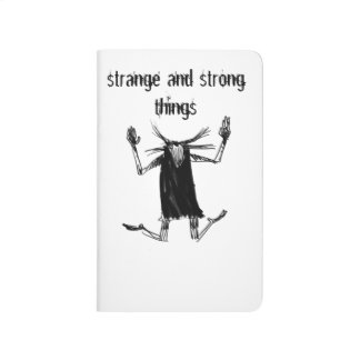 strange and strong things journal