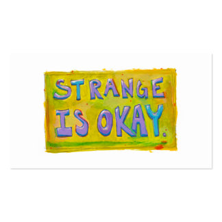 Strange is okay be different unique unusual art pack of standard business cards
