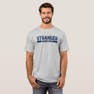 Stranger With Benefits. T-Shirt