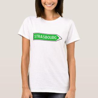 Strasbourg, Road Sign, France T-Shirt