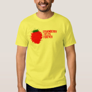 Strawberry Fields Forever T-shirts