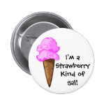 Strawberry Kind of Gal Button