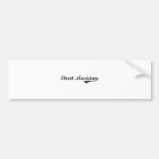 Street Musician Professional Job Bumper Sticker