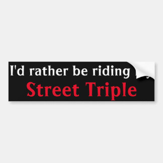 street triple bumper sticker