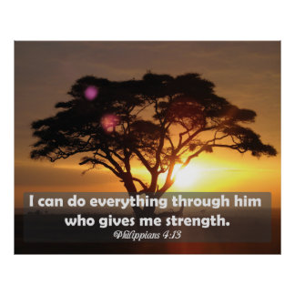 Strength Bible Verse Philippians 4:13 Poster