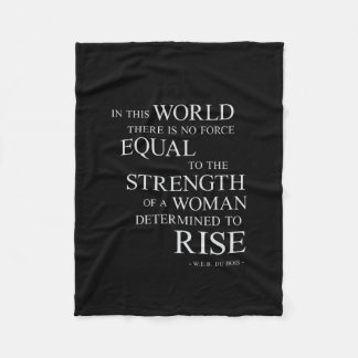 Strength Of Determined Woman Inspirational Quote B Fleece Blanket