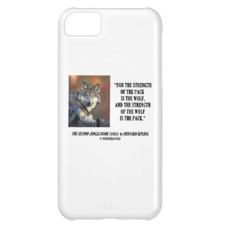 Strength Of The Pack Is The Wolf Kipling Quote Cover For iPhone 5C