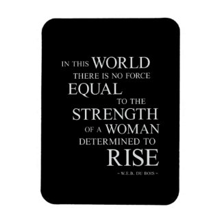 Strength Of Woman Inspirational Motivational Quote Magnet