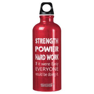Strength Power Hard Work SIGG Traveller 0.6L Water Bottle