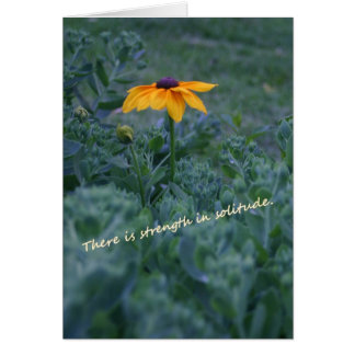 Strength solitude yellow flower quote card