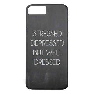 Stressed depressed but well dressed iPhone 8 plus/7 plus case