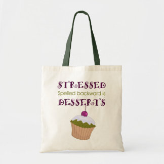 Stressed spelled backward is Desserts Budget Tote Bag