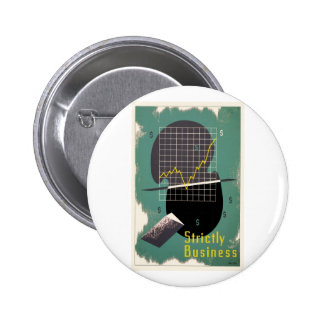 Strictly Business 6 Cm Round Badge